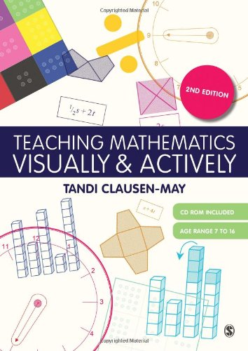 Teaching mathematics visually & actively. (DVD-ROM included): Clausen-May, Tandi.