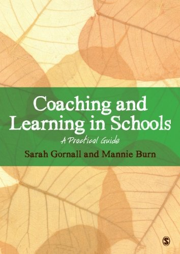 9781446240885: Coaching and Learning in Schools: A Practical Guide