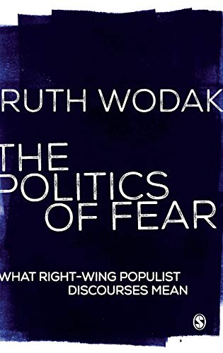9781446246993: The Politics of Fear