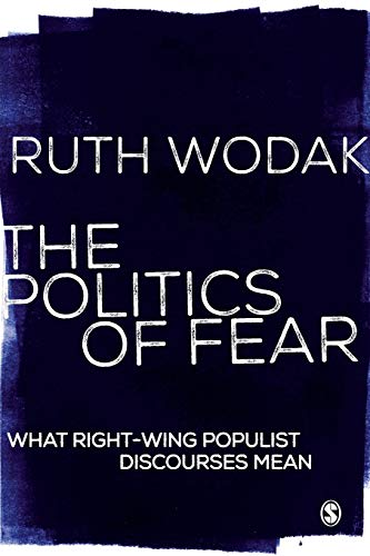 9781446247006: The Politics of Fear: What Right-Wing Populist Discourses Mean