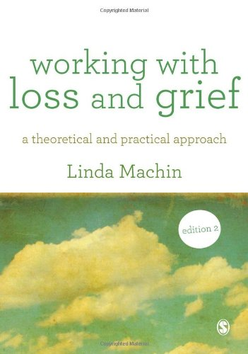 9781446248874: Working with Loss and Grief: A Theoretical and Practical Approach