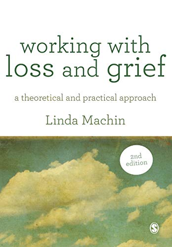 9781446248881: Working with Loss and Grief: A Theoretical and Practical Approach
