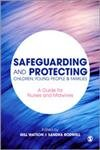 Safeguarding And Protecting Children, Young People