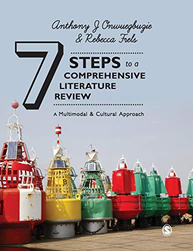 9781446248911: Seven Steps to a Comprehensive Literature Review