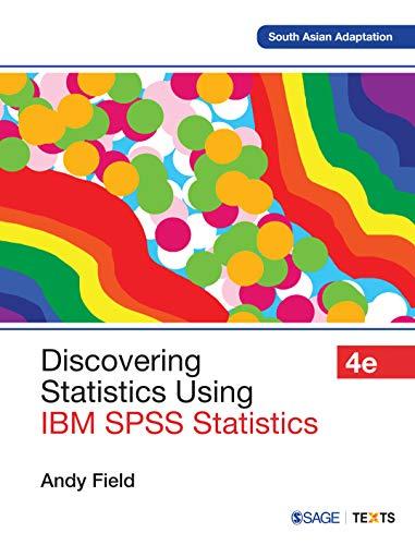 9781446249185: Discovering Statistics Using IBM SPSS Statistics