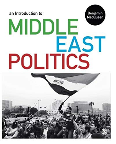 An Introduction to Middle East Politics: Macqueen, Benjamin