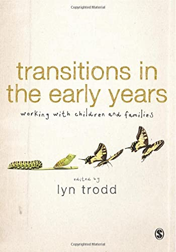 Transitions in the Early Years: Working with
