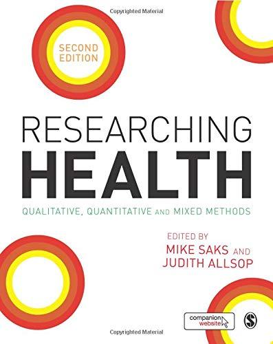 9781446252277: Researching Health: Qualitative, Quantitative and Mixed Methods