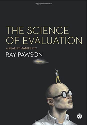 9781446252437: The Science of Evaluation: A Realist Manifesto