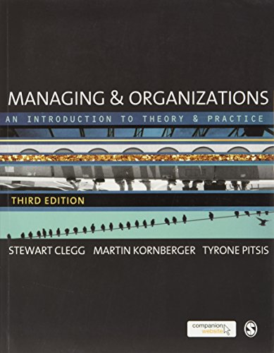 9781446252741: Managing and Organizations: An Introduction to Theory and Practice