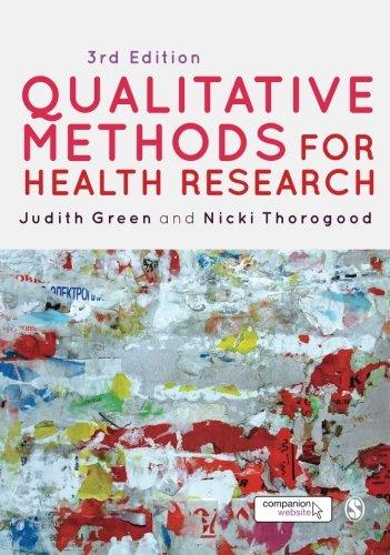 9781446253090: Qualitative Methods for Health Research (Introducing Qualitative Methods series)