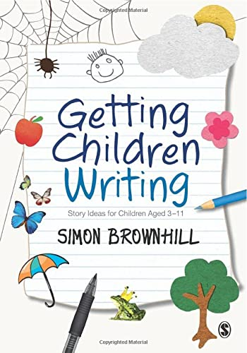 9781446253304: Getting Children Writing: Story Ideas for Children Aged 3 to 11