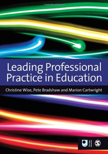 9781446253335: Leading Professional Practice in Education (Published in association with The Open University)