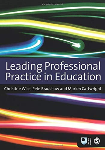 9781446253342: Leading Professional Practice in Education (Published in association with The Open University)