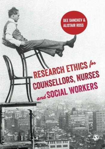 9781446253366: Research Ethics for Counsellors, Nurses & Social Workers