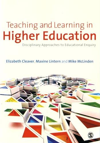 9781446254639: Teaching and Learning in Higher Education: Disciplinary Approaches to Educational Enquiry
