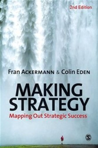 9781446254905: Making Strategy: Mapping Out Strategic Success