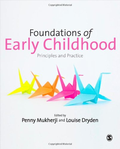 9781446255285: Foundations of Early Childhood: Principles and Practice