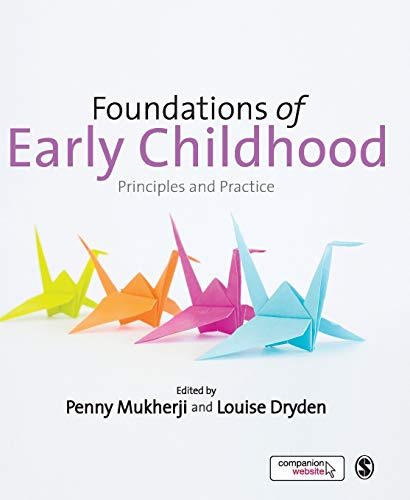 9781446255292: Foundations of Early Childhood: Principles and Practice