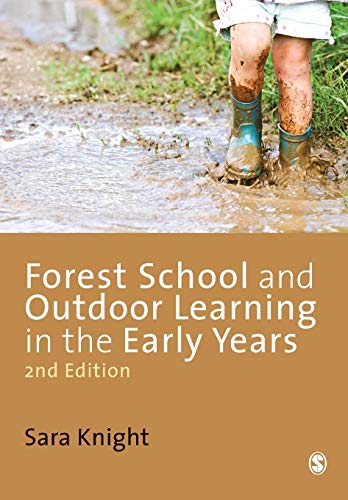 9781446255315: Forest School and Outdoor Learning in the Early Years