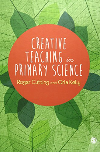 9781446255421: Creative Teaching in Primary Science