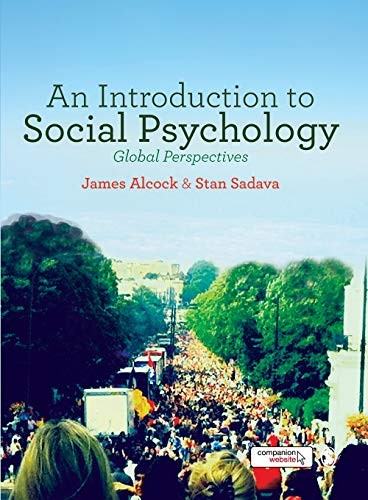 An Introduction to Social Psychology: James Alcock, Stan