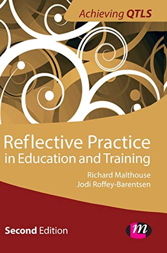 9781446256312: Reflective Practice in Education and Training (Achieving QTLS)