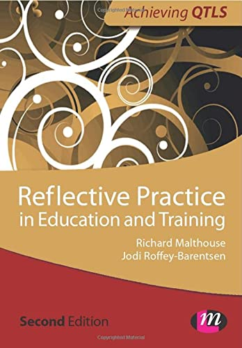 9781446256329: Reflective Practice in Education and Training (Achieving Qtls)