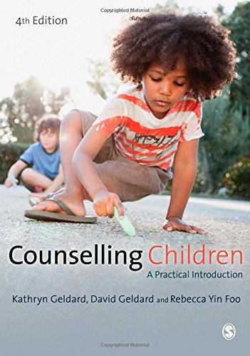 9781446256541: Counselling Children: A Practical Introduction