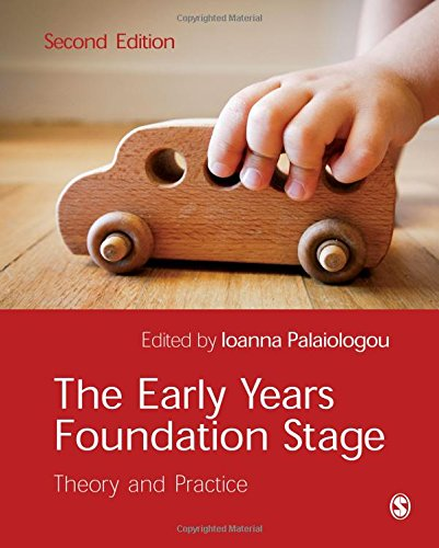 9781446256985: The Early Years Foundation Stage: Theory and Practice