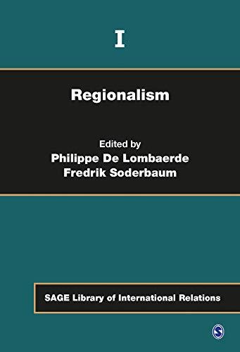 9781446257180: Regionalism (SAGE Library of International Relations) vol.1-4