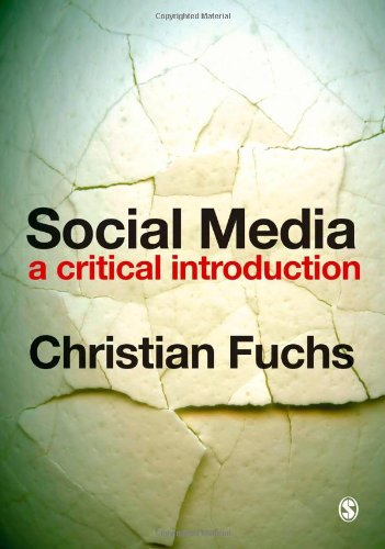 9781446257319: Social Media: A Critical Introduction