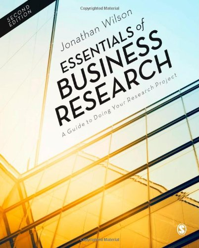9781446257326: Essentials of Business Research: A Guide to Doing Your Research Project