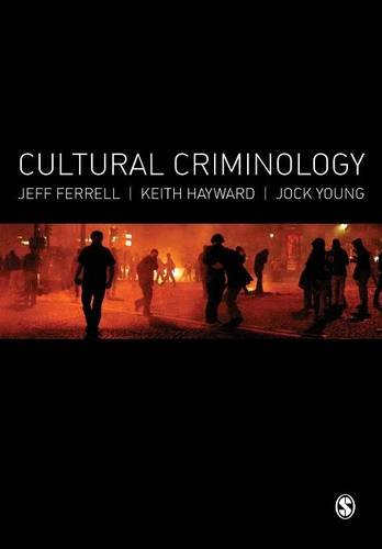 9781446259153: Cultural Criminology: An Invitation