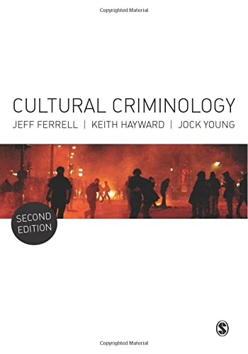 9781446259160: Cultural Criminology: An Invitation