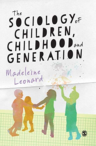 9781446259238: The Sociology of Children, Childhood and Generation