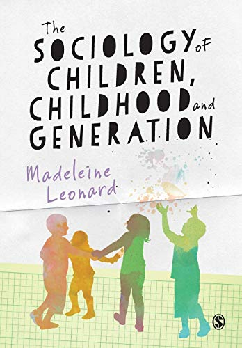 9781446259245: The Sociology of Children, Childhood and Generation