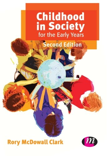 9781446260067: Childhood in Society for the Early Years