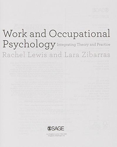 Work and occupational psychology; integrating theory and practice: Lewis, Rachel