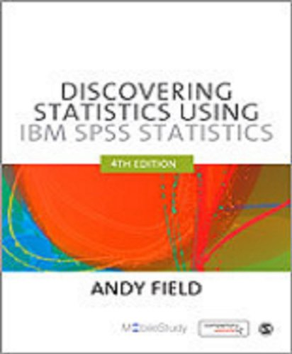 9781446263914: Discovering Statistics Using IBM SPSS Statistics: And Sex and Drugs and Rock 'n' Roll