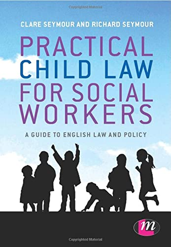 9781446266533: Practical Child Law for Social Workers