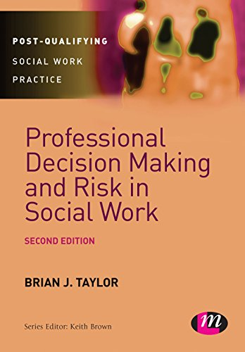 9781446266588: Professional Decision Making and Risk in Social Work (Post-Qualifying Social Work Practice Series)