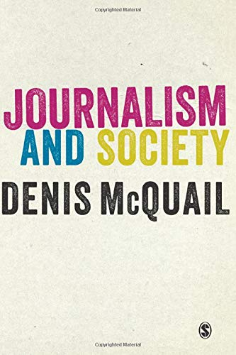 9781446266809: Journalism and Society