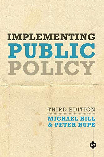 9781446266847: Implementing Public Policy: An Introduction to the Study of Operational Governance