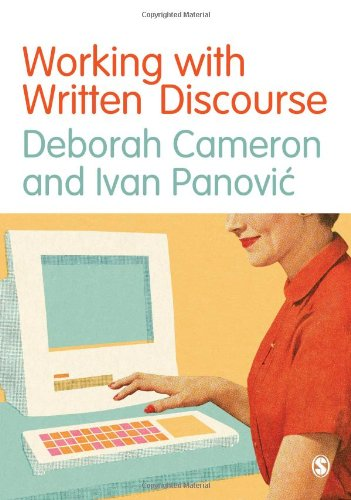 Working with Written Discourse: Cameron, Deborah; Panovic, Ivan