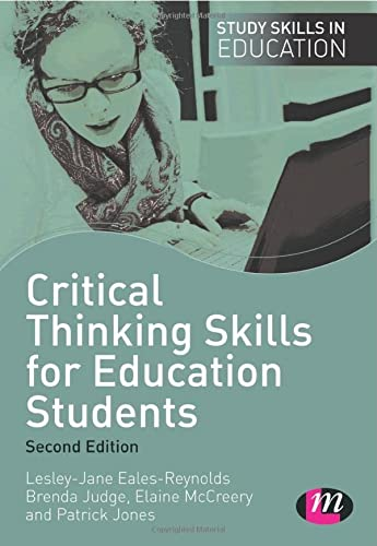 education critical thinking skills Critical thinking skills teach a variety of skills that can be applied to any situation in life that calls for reflection, analysis and planning critical thinking is a domain-general thinking skill.