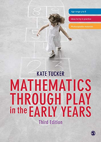 Mathematics Through Play in the Early Years: Tucker, Kate