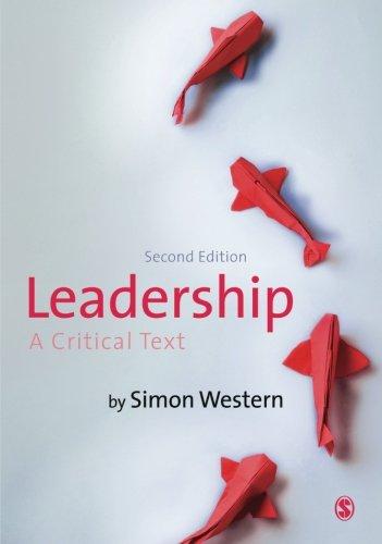 9781446269909: Leadership: A Critical Text
