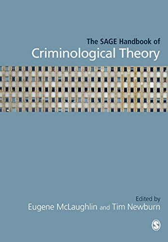 9781446270530: The SAGE Handbook of Criminological Theory
