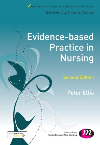 9781446270905: Evidence-based Practice in Nursing (Transforming Nursing Practice Series)